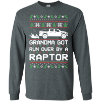 Ford Raptor Truck F-150 Ugly Christmas Grandma Got Run Over by a Raptor T-Shirt Long Sleeve
