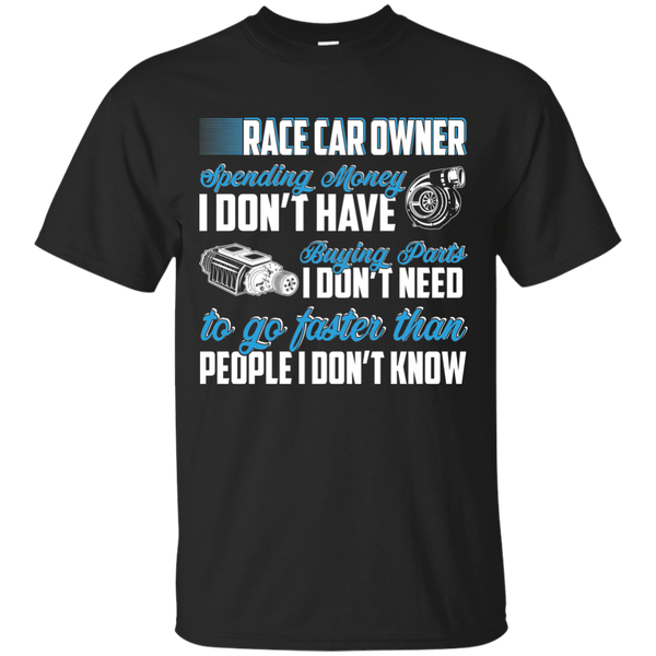 Race Car Owner T-Shirt