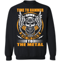 Hammer Down Skull Throttle Time To Hammer Down Put The Pedal To The Metal Crewneck Sweatshirt
