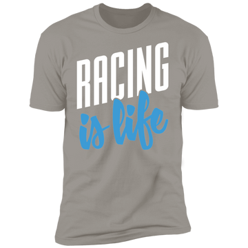 Racing is Life Premium Short Sleeve T-Shirt