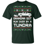 Toyota Tundra Ugly Christmas Grandma Got Run Over T-Shirt