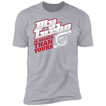 My Turbo is Bigger Than Yours Boosted Premium Short Sleeve T-Shirt