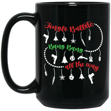 Wheel Spin Addict 15 oz Mug, Jingle Bullets Bang Bang All The Way Christmas Black Mug