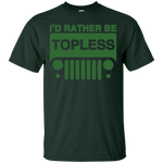 I'd Rather be Topless T-Shirt