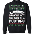 Ford Mustang S197 Ugly Christmas Grandma Got Run Over by a Mustang Pullover Sweatshirt  2005 2006 2007 2008 2009