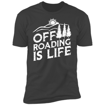 Off Roading is Life 4x4 Overland Premium Short Sleeve T-Shirt