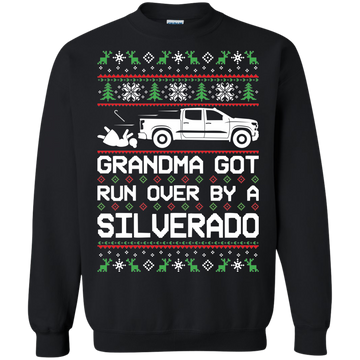 Chevy Silverado 2019-2020 Ugly Christmas Grandma Got Run Over Crewneck Sweatshirt