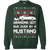 Ford Mustang SN95 Ugly Christmas Grandma Got Run Over by a Mustang T-Shirt Pullover Sweatshirt  1994 1995 1996 1997 1998