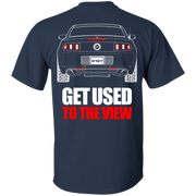 Ford Mustang S197 2013 2014 Get Used to the View T Shirt New