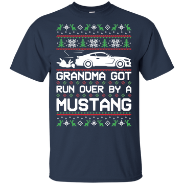 S550 Ford Mustang Ugly Christmas Grandma Got Run Over T-Shirt