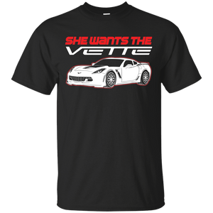 She Wants the Vette T-Shirt