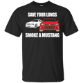 Save Your Lungs Smoke a Mustang T-Shirt