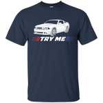 Try Me S197 Ford Mustang T-Shirt 2005 2006 2007 2008 2009