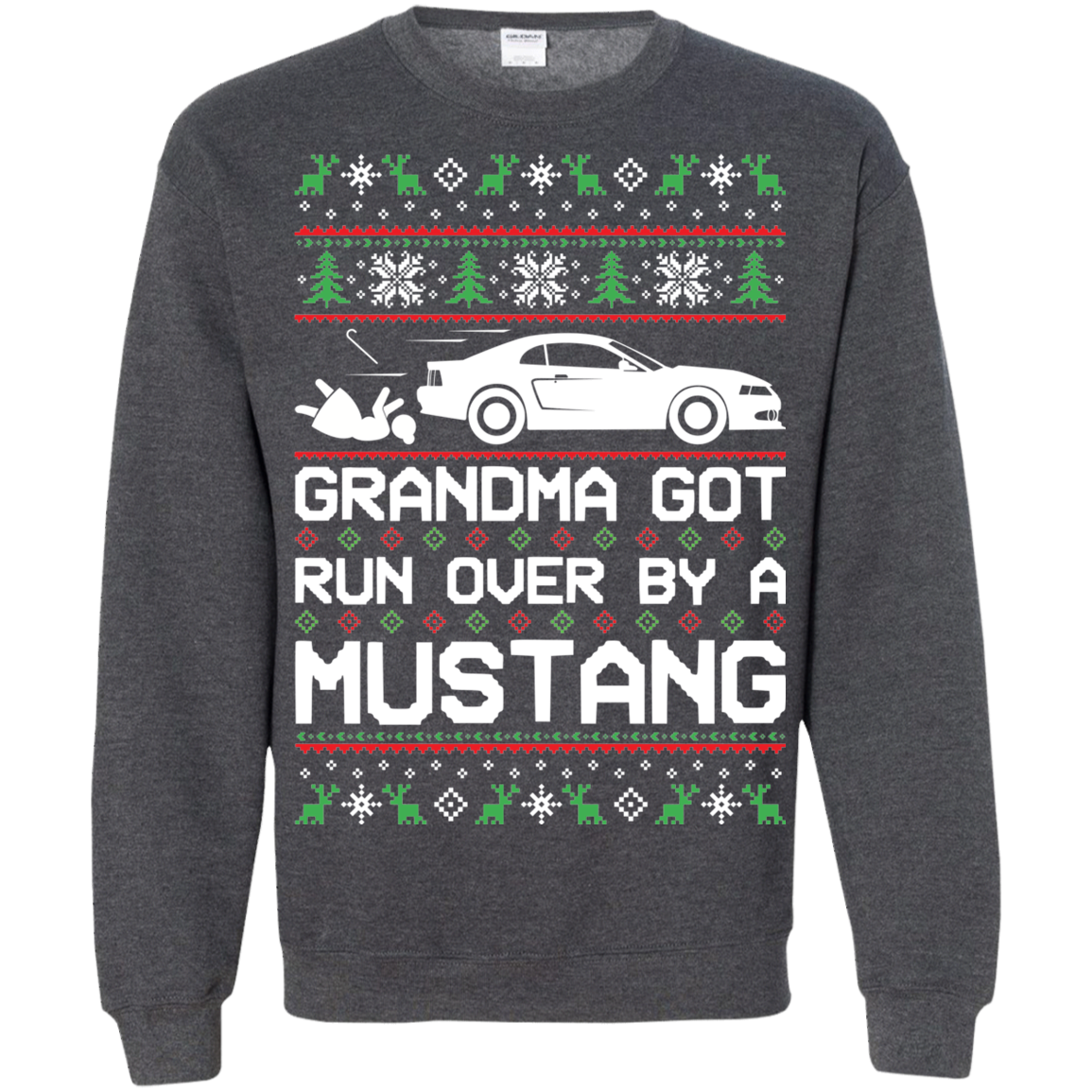 New Edge Grandma Got Run Over By A Mustang Ugly Christmas Ford