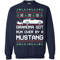 S197 Grandma Got Run Over by a Mustang Ugly Sweater Christmas Ford Mustang S197 Crewneck Pullover Sweatshirt 2011 2012 2013 2014