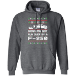 F-250 Grandma Got Run Over Ugly Christmas Pullover Hoodie