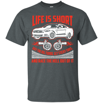 Life is Short, Turbo your Mustang S550 Ultra Cotton T-Shirt
