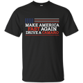 Make America Fast Again Drive a Camaro T-Shirt