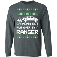 Ranger Ecoboost XLT XL Ugly Christmas Grandma Got Run Over Long Sleeve T-Shirt