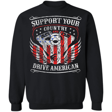 DriveAmerica Support Your Country and Drive American Crewneck Sweatshirt