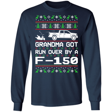 Ford F-150 2009-2014 Ugly Christmas Grandma Got Run Over Long Sleeve T-Shirt
