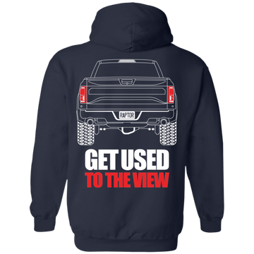 WSA Raptor F-150 Get Used to the View Pullover Hoodie