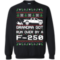 F-250 F-350 Ugly Christmas Grandma Got Run Over Crewneck Sweatshirt