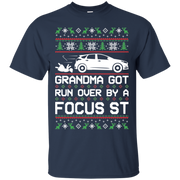 Ford Focus ST Ugly Christmas Grandma Got Run Over by a Focus ST T Shirt