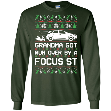 Ford Focus ST Ugly Christmas Grandma Got Run Over by a Focus ST T-Shirt Long Sleeve