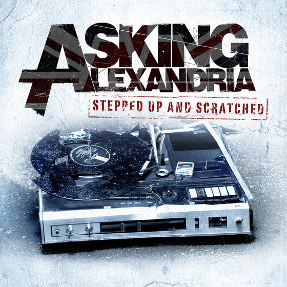Asking Alexandria - 'Stepped Up & Scratched' CD