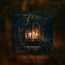 After the Burial - Dig Deep [STEMS]