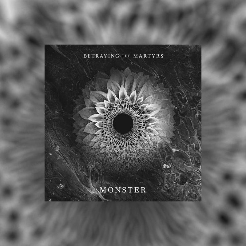 Betraying the Martyrs - Monster [STEMS]