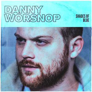 Danny Worsnop - 'Shades of Blue' Digipak
