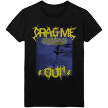 Drag Me Out - Lost My Mind Tee