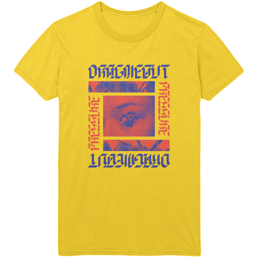Drag Me Out - Pressure Tee