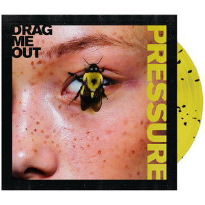 Drag Me Out - 'Pressure' Trans Yellow w/ Black Splatter Vinyl