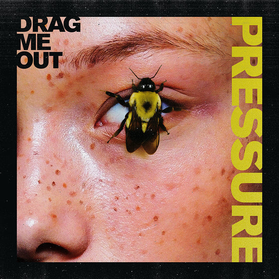 Drag Me Out - 'Pressure' CD Digipak