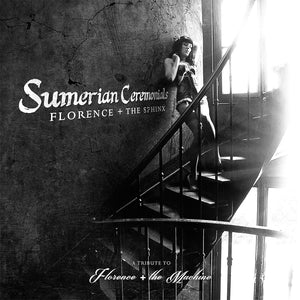 Florence + The Sphinx - 'Sumerian Ceremonials' CD