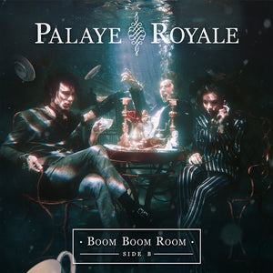 Palaye Royale - 'Boom Boom Room (Side B)' CD Digipak