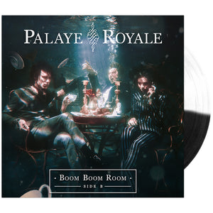 Palaye Royale - 'Boom Boom Room (Side B)' Black/White Half & Half Vinyl