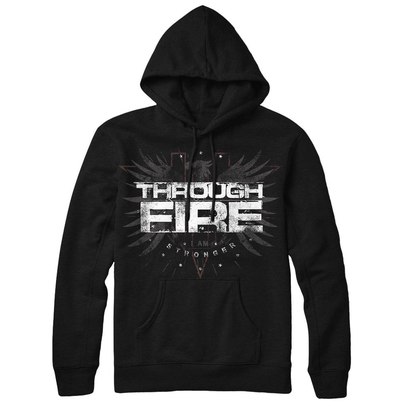Through Fire - Stronger Hoodie