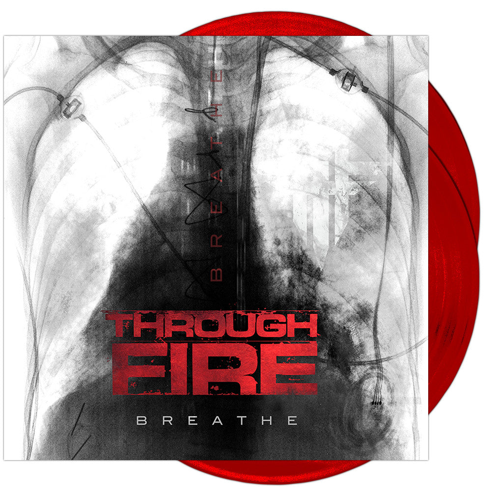 Through Fire - 'Breathe' Deluxe Edition 'Opaque Red' Vinyl