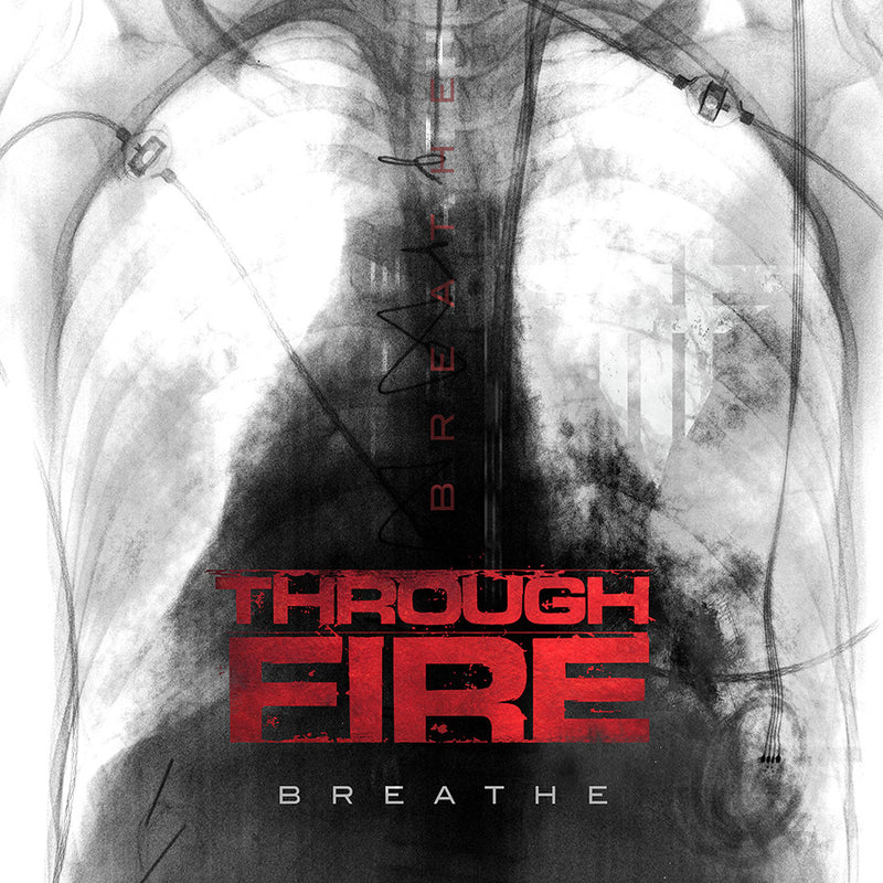 Through Fire - 'Breathe Deluxe Edition' CD