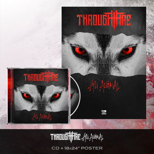 Through Fire - 'All Animal' CD Pre-Order Bundle