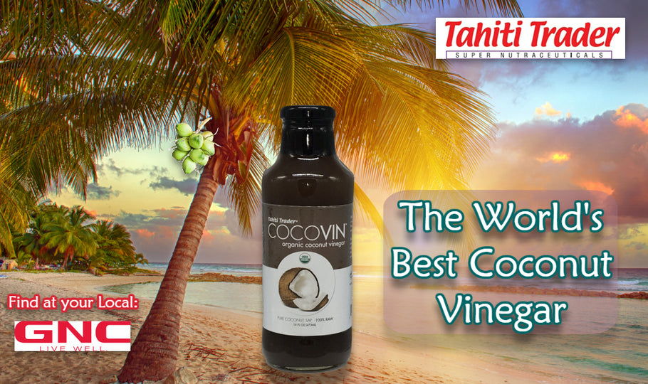 Tahiti Trader's CocoVin...The World's Best Organic Coconut Vinegar!