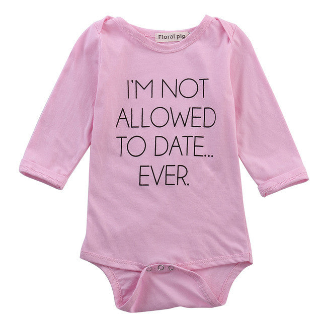 I'm Not Allowed To Date Ever Onesie