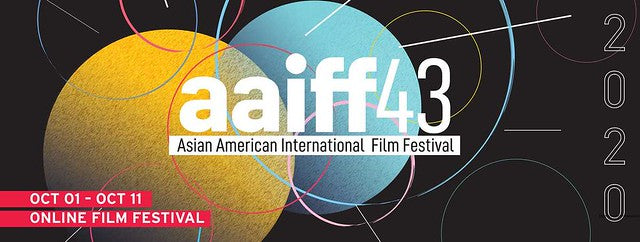 Let's Go to the Movies: The 43rd Asian American International Film Festival