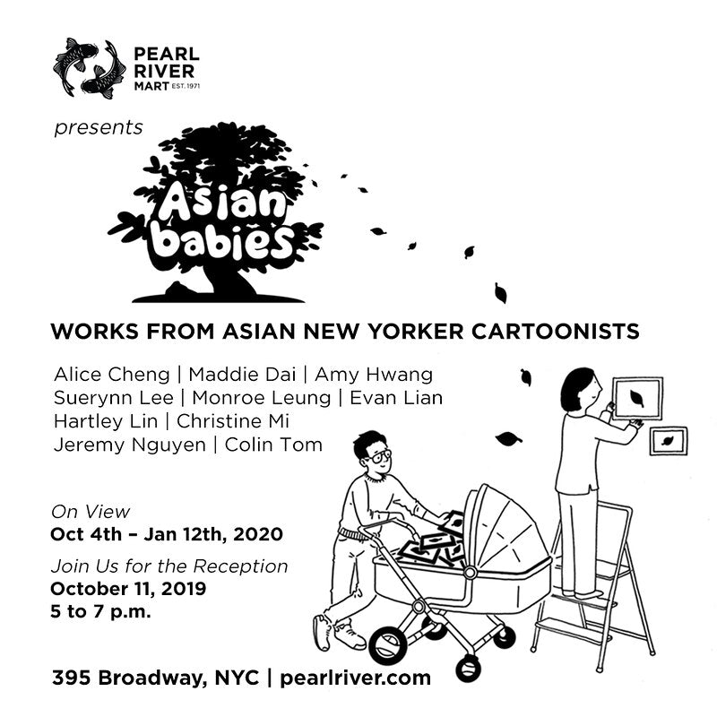 Asian Babies: Works from Asian 'New Yorker' Cartoonists (Oct. 4, 2019–Jan. 12, 2020)