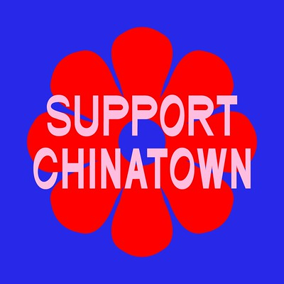 """Support Chinatown"" over bright red flower on blue background"