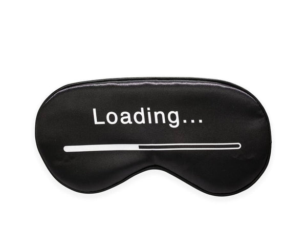 Eye mask that says loading